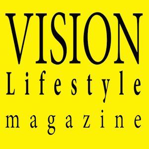 vision lifestyle magazine